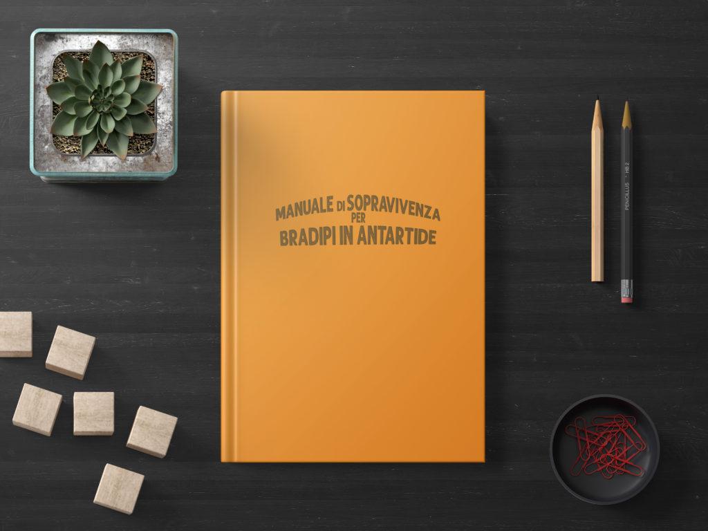 Manuale di Sopravvivenza per Bradipi in Antartide