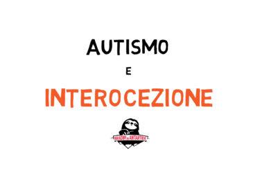 Autismo e Interocezione